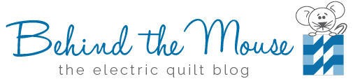 Behind the Mouse: The Electric Quilt Blog